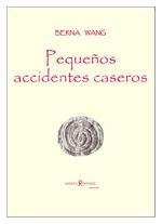 de Berna WANG (Pequeños accidentes caseros)